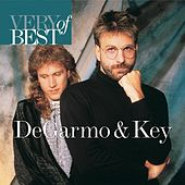 Play & Download Very Best Of Degarmo & Key by DeGarmo and Key | Napster