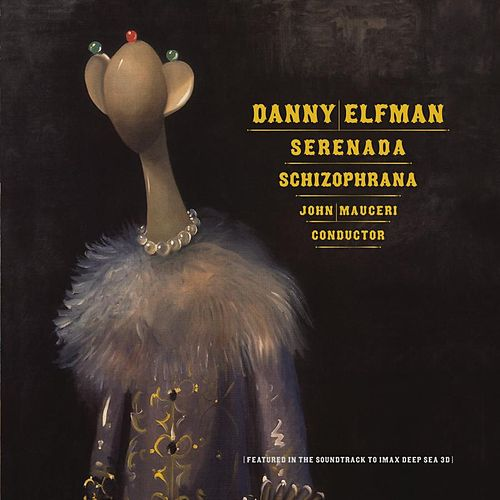 Play & Download Serenada Schizophrana by Danny Elfman | Napster