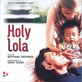 Play & Download Holy Lola (Bande originale du film) by Various Artists | Napster