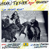 Play & Download An Indian's Week by Henri Texier | Napster