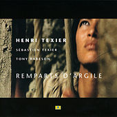 Play & Download Remparts d'argile (feat. Tony Rabeson & Sébastien Texier) by Henri Texier | Napster