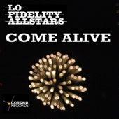 Come Alive by Lo Fidelity Allstars