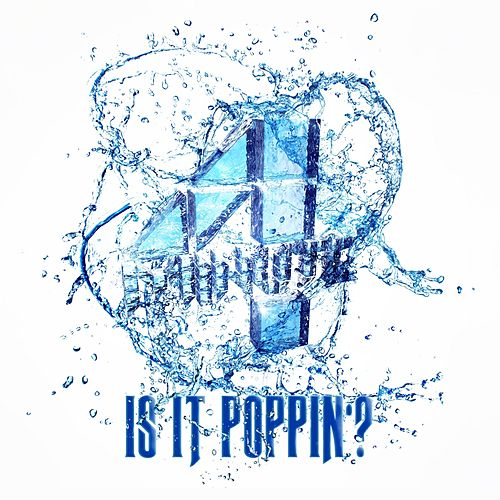 Play & Download Is It Poppin'? by 4 Minute  | Napster