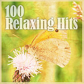 Play & Download 100 Relaxing Hits by Various Artists | Napster