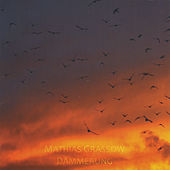 Play & Download Dämmerung by Mathias Grassow | Napster