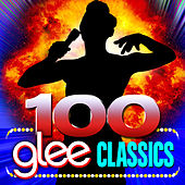 Play & Download 100 Glee Classics by Glee Club Ensemble | Napster