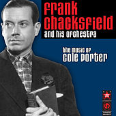 Play & Download The Music Of Cole Porter by Frank Chacksfield (1) | Napster