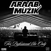 For Professional Use Only by AraabMUZIK