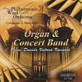 Play & Download Organ & Concert Band by Philarmonic Wind Orchestra | Napster