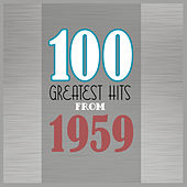 100 Greatest Hits from 1959 von Various Artists