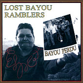 Play & Download Bayou Perdu by Lost Bayou Ramblers | Napster