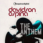 Play & Download The Anthem by Davidson Ospina | Napster