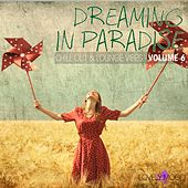 Dreaming In Paradise, Vol. 6 by Various Artists