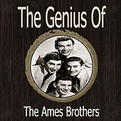 The Genius of Ames Brothers by The Ames Brothers