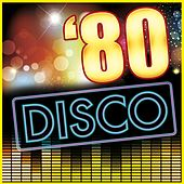 '80 Disco by Various Artists