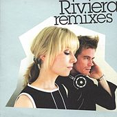 Remixes by Riviera