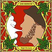 Play & Download High On Love by Josh Heinrichs | Napster