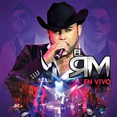 Play & Download El Rm En Vivo by Rogelio Martinez 'El Rm' | Napster