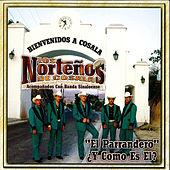 Play & Download El Parrandero by Los Nortenos De Cosala | Napster
