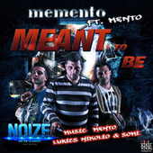 Play & Download Ment to Be by Memento | Napster