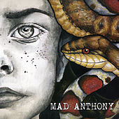 Play & Download Mad Anthony by Mad Anthony | Napster
