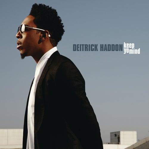 Keep Yo Mind by Deitrick Haddon