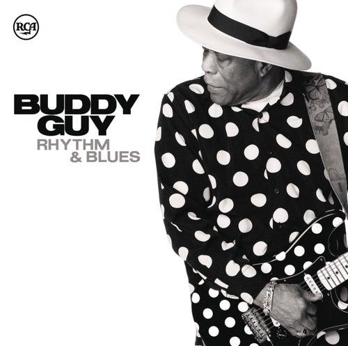 Play & Download Rhythm & Blues by Buddy Guy | Napster