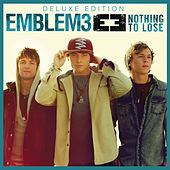 Nothing To Lose (Deluxe Version) by Emblem3