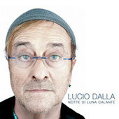 Play & Download Notte di luna calante by Lucio Dalla | Napster