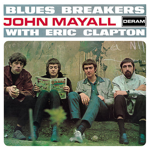 Play & Download Blues Breakers With Eric Clapton by John Mayall | Napster