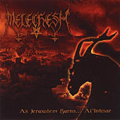 Play & Download As Jerusalem Burns... AL´INTISAR by Melechesh | Napster