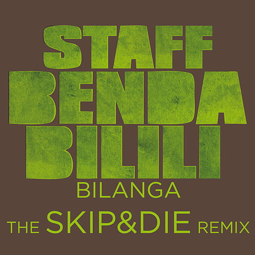 Play & Download Bilanga - The Skip&Die Remix by Staff Benda Bilili | Napster