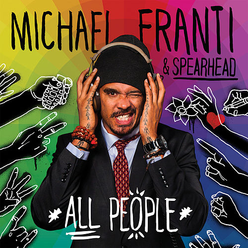 Play & Download All People by Michael Franti | Napster