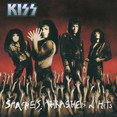 Play & Download Smashes, Thrashes And Hits by KISS | Napster