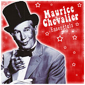 Play & Download Maurice Chevalier: Essentials by Maurice Chevalier | Napster