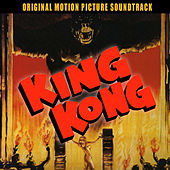 King Kong (Original 1933 Motion Picture Soundtrack) by Max Steiner