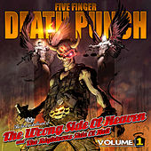 The Wrong Side Of Heaven And The Righteous Side Of Hell: Vol. 1 by Five Finger Death Punch
