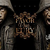 Favor Over Fury by Yaves (The Street Pastor)