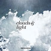 Play & Download Clouds & Light by Winter Circle | Napster
