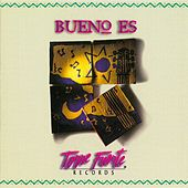 Play & Download Bueno Es by Torre Fuerte | Napster
