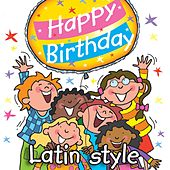 Play & Download Happy Birthday - Latin Style by Kidzone | Napster