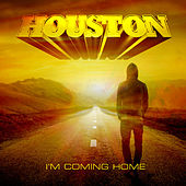 Play & Download I'm Coming Home by Houston | Napster