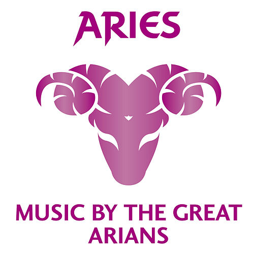 Play & Download Aries: Music by the Great Arians by Various Artists | Napster