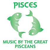 Play & Download Pisces – Music by the Great Pisceans by Various Artists | Napster