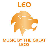 Play & Download Leo – Music by the Great Leos by Various Artists | Napster