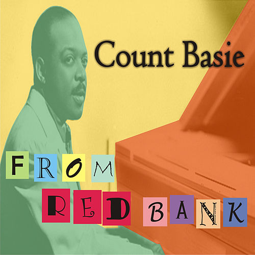 Play & Download From Red Bank by Count Basie | Napster