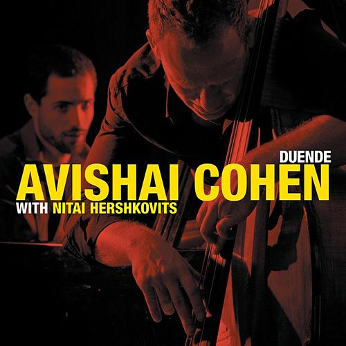 Play & Download Duende by Avishai Cohen (bass) | Napster