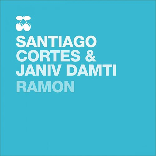 Play & Download Ramon by Santiago Cortes & Janiv Damti | Napster