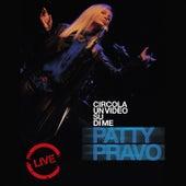 Play & Download Circola un Video su di Me by Patty Pravo | Napster