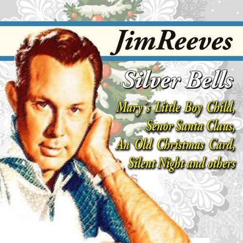 Jim Reeves - Silver Bells by Jim Reeves : Napster